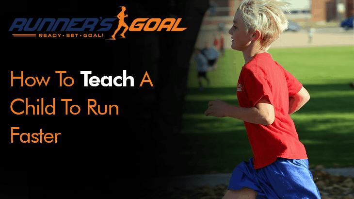 teach a child to run faster